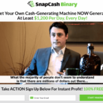 SnapCash Binary Review – $1200 Per Day Is Not True! Our Results!