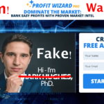 Profit Wizard Pro Review – Stay Away From This Scam! (Proofs Attached)